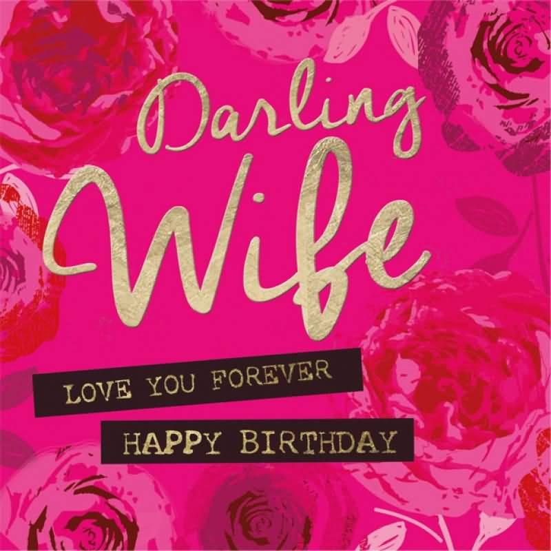 darlin wife love you forever happy birthday – Happy Birthday to Wife Card