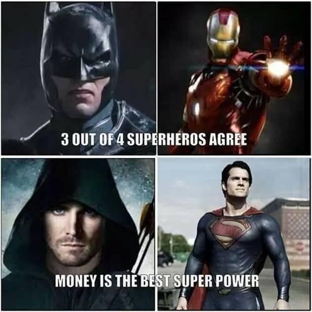 3 Out Of 4 Superheroes Agree Money Batman Meme Photo