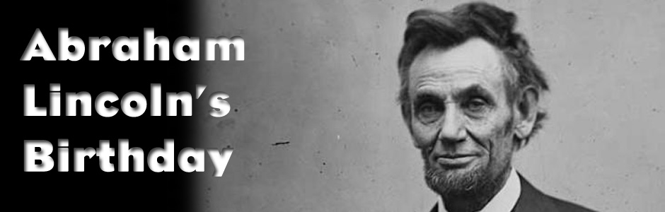 Abraham Lincoln Birthday Greetings Picture