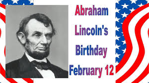 Abraham Lincoln's Birthday February 12 Image