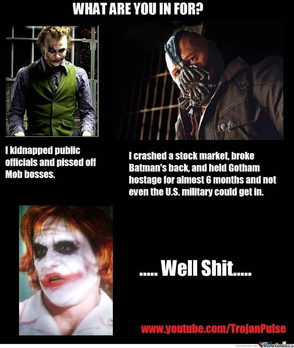 Batman Meme What Are You In For I Kidnapped Public Officials Image