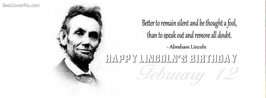 Best Quotes Abraham Lincoln Birthday