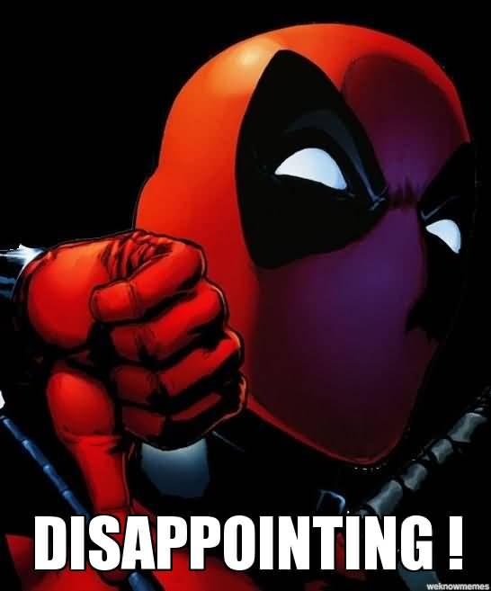 Deadpool Memes Disapponting!