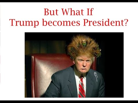 Donald Trump Funny Memes But What If Trump Becomes President