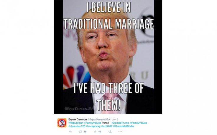 Donald Trump Funny Memes I Believe In Traditional Marriage I Have Ha Three Of Them