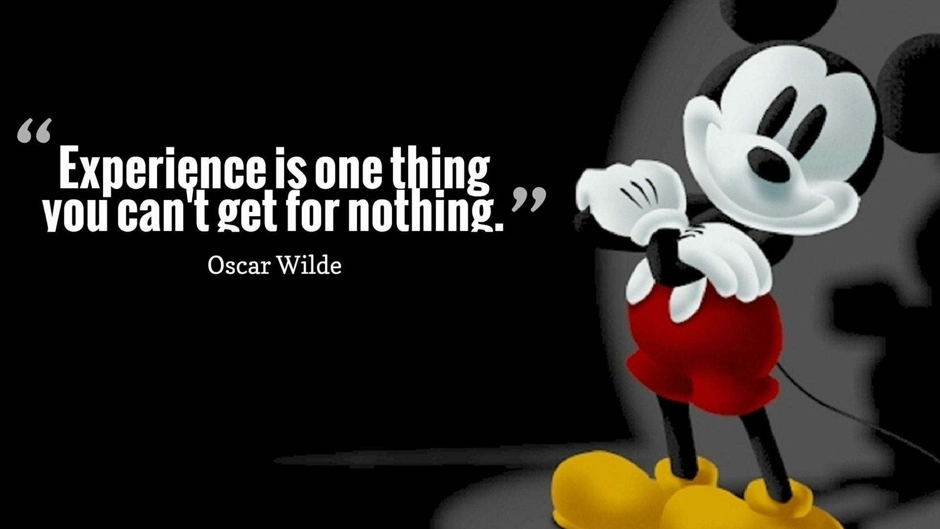 Experience Quotes experience is one thing you can't get for nothing