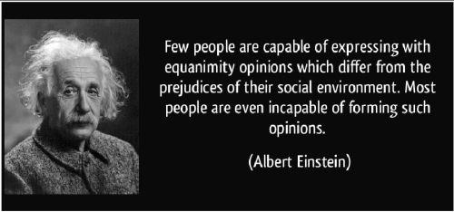 Experience Quotes few people are capable of expressing with equanimity opinions which differ from the prejudices of their social