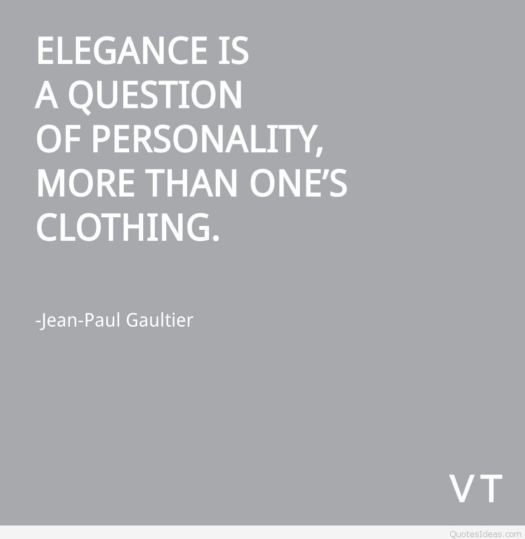 Fitness Sayings elegance is a question of personality, more than one's clothing