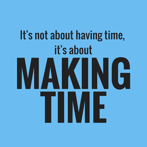 Fitness Sayings it's not about having time it's about making time