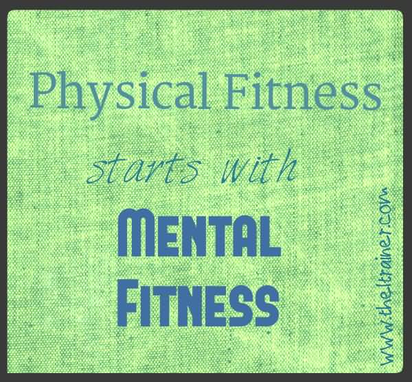 Fitness Sayings physical fitness starts with mental fitness