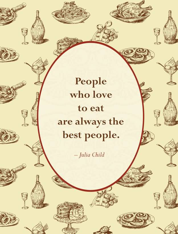 Food Quotes and Sayings 38