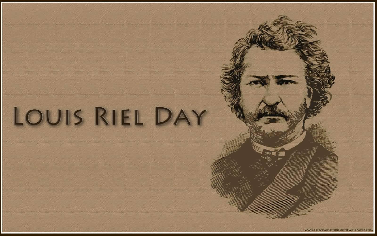 Happy Louis Riel Day Wallpaper