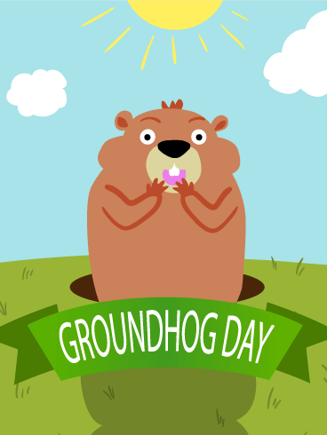Have A Great Happy Groundhog Day Wishes