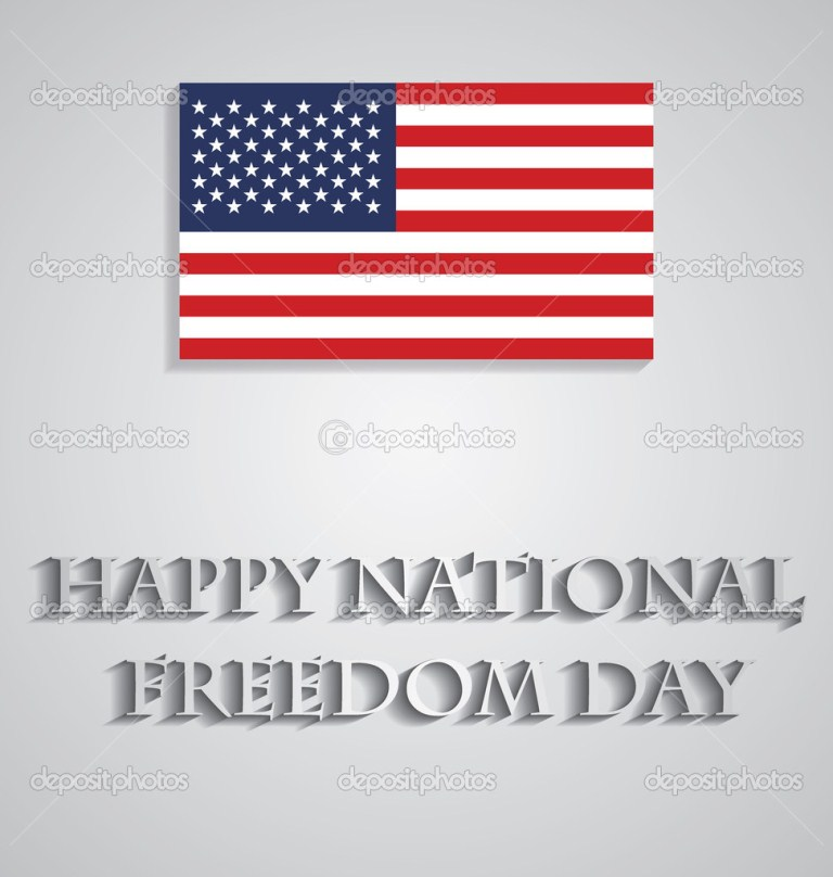Have A Wonderful Day National Freedom Day
