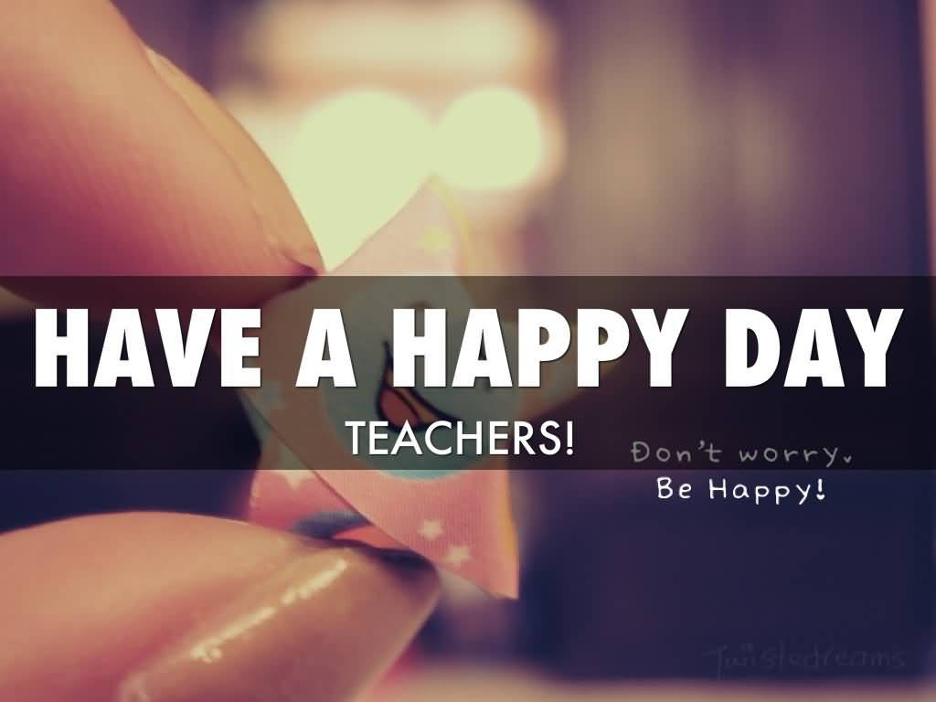 Have A Wonderful Happy Teacher's Day Wishes Wallpaper
