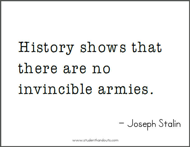 History Quotes History Shows That There Are No Invincible Armies