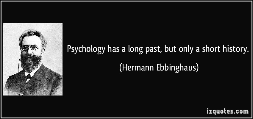 History Saying Psychology Has A Long Past But Only A Short History
