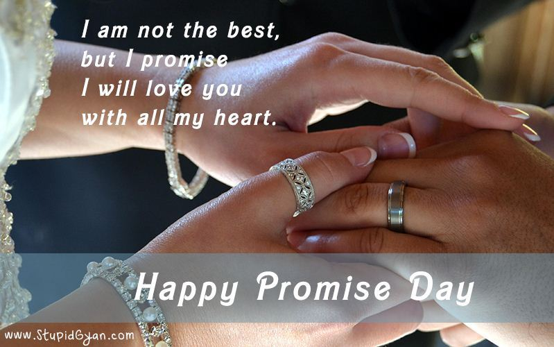 I Am Not The Best But I Promise I Will Love You Happy Promise Day Wishes Image