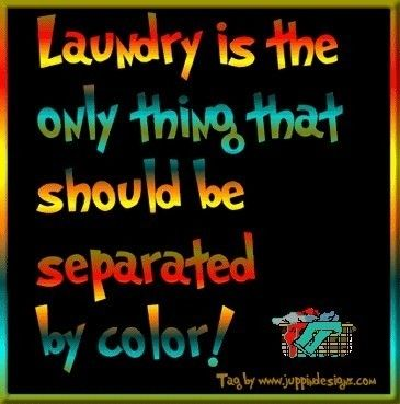Interracial Love Quotes Laundry is the only thing that should be separated by color
