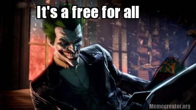 It's A Free For All Batman Meme Photo