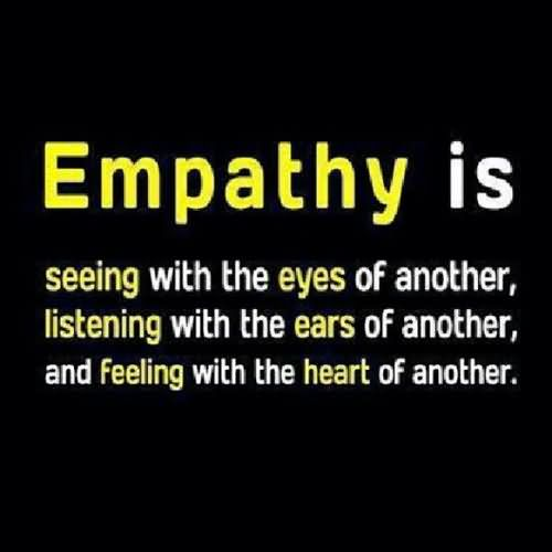 Leadership Sayings Empathy Is Seeing With The Eyes Of Another Listening With The Ears Of Another And Feelign With The Heart Of Another