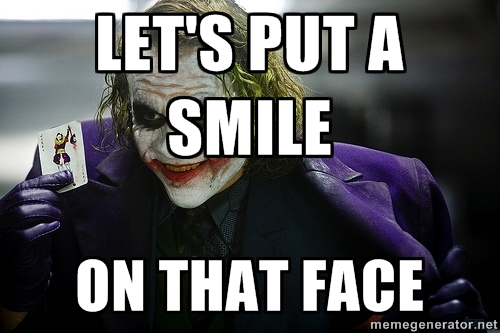 Lets Put a Smile On That Face