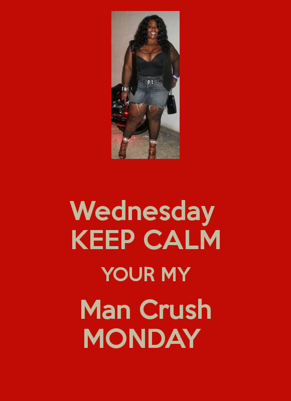 MCM Quotes Wednesday keep calm your my man crush monday