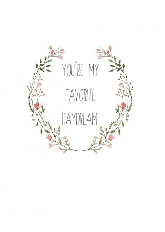 MCM Quotes You're my favorite daydream