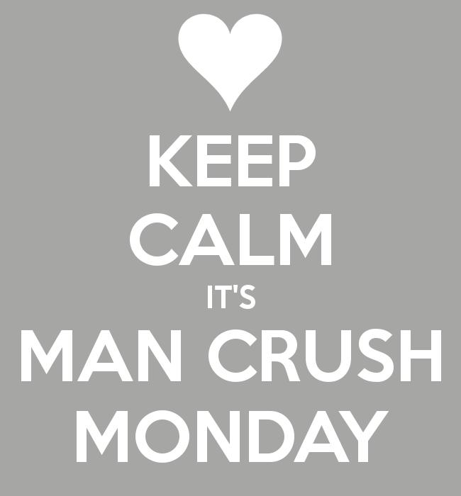 MCM Sayings Keep calm it's man crush monday