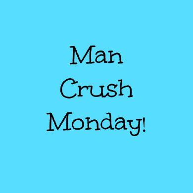 MCM Sayings Man Crush Monday (3)