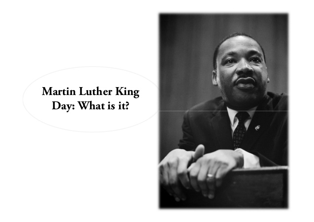 Martin Luther King Day What Is It
