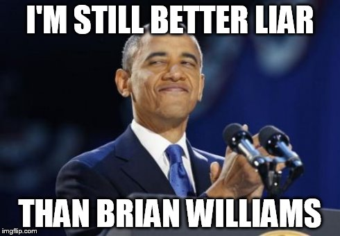 Meme I Am Still Better Lair Than Brian Williams Graphic