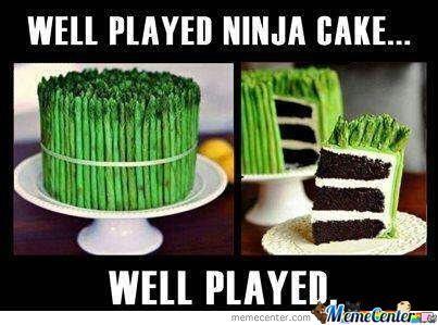 Meme Well Played Ninja Cake Graphic