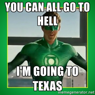 Meme You Can All Go To Hell I Am Going To Texas Graphic