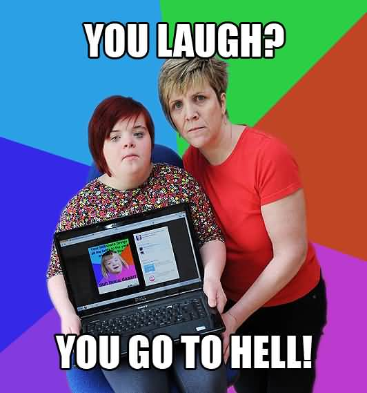 Meme You Laugh You Go To Hell Graphic