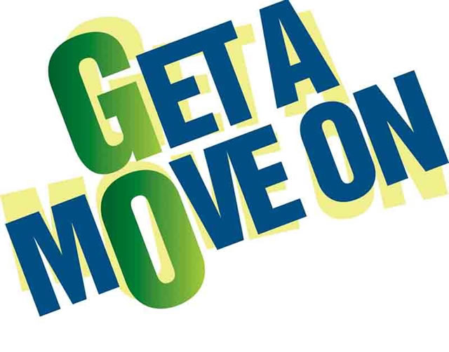 Move On Quotes Get A Move On