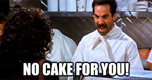 No Cake for You Meme Graphic