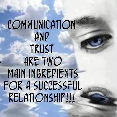 Relationship sayings communication and trust are two main ingredients for a successful relationship