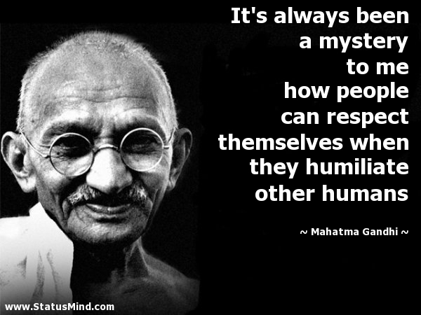 Respect Quotes it's always been a mystery to me how people can respect themselves when
