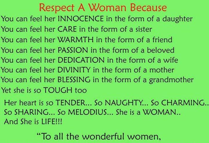 Respect Quotes respect a woman because you can feel her innocence in the form of a daughter