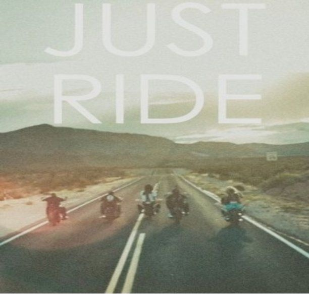 Ride Quotes Just ride