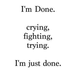 So Done Quotes And Sayings 08