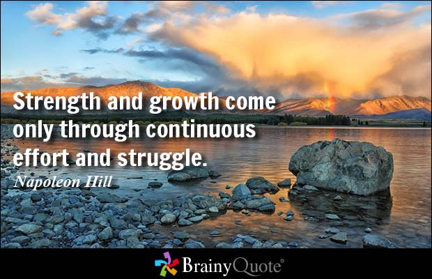 Strength Quotes Strength And Growth Come Only Through Continuous Effort And Struggles