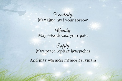 Sympathy Quotes elderly may time heal your sorrow gently may friends ease your pain...