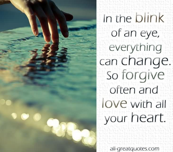 Sympathy Quotes in the blink of an eye, everything can change...