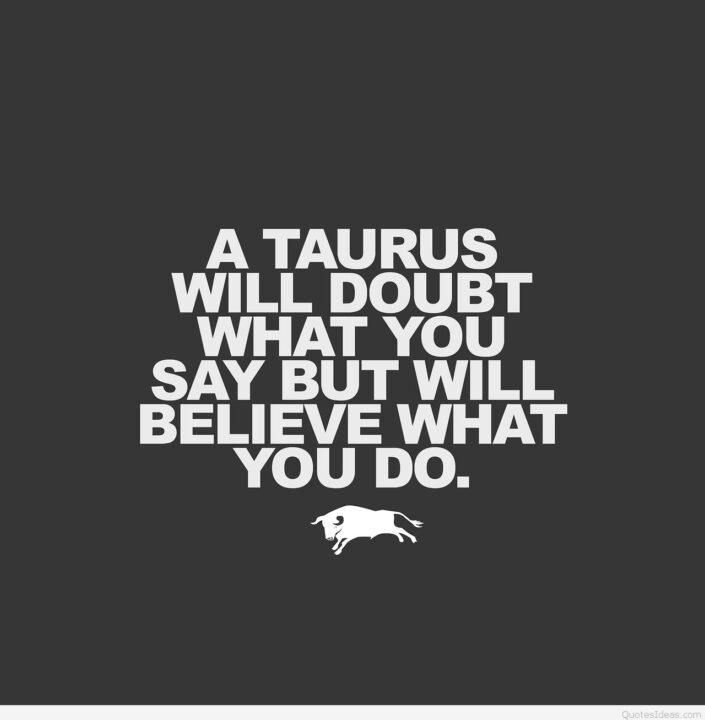 Taurus Quotes Unique Taurus Quotes And Sayings 03  Picsmine