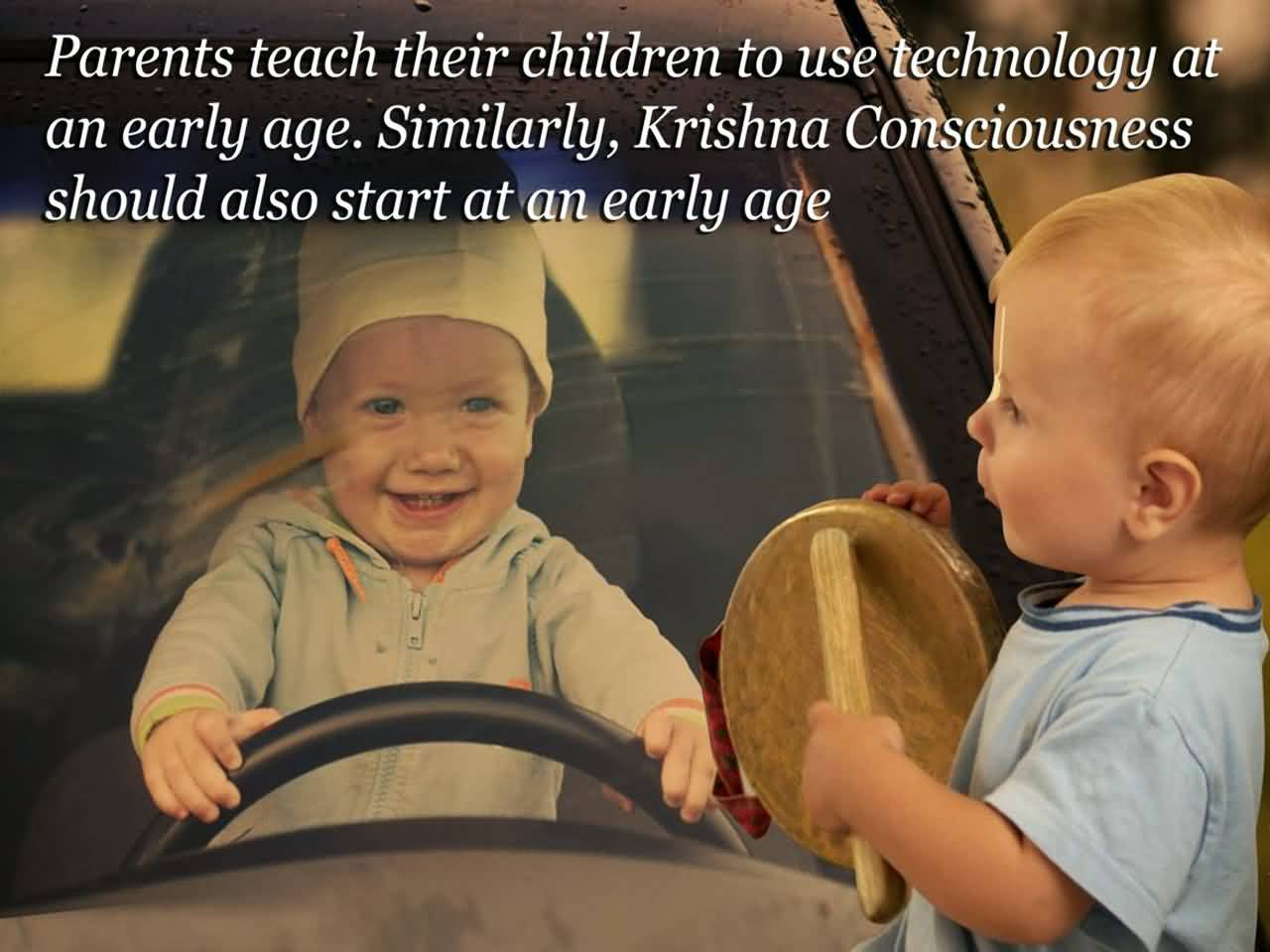 Technology Quotes parents teach their children to use technology at an early age...