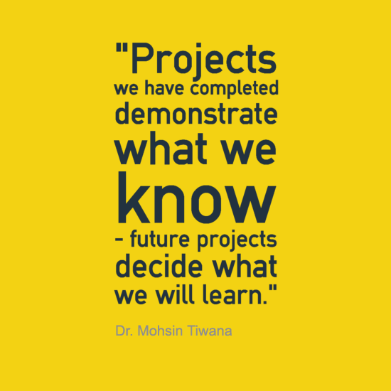 Technology Quotes projects we have completed demonstrate what we know future projects decide what we will learn...