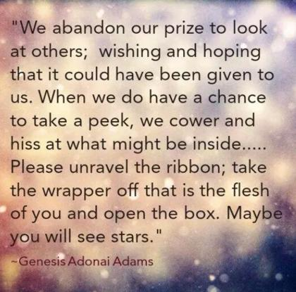 Teen Life Quotes We abandonour prize to look at others wishing and hoping that is could have been given to us.