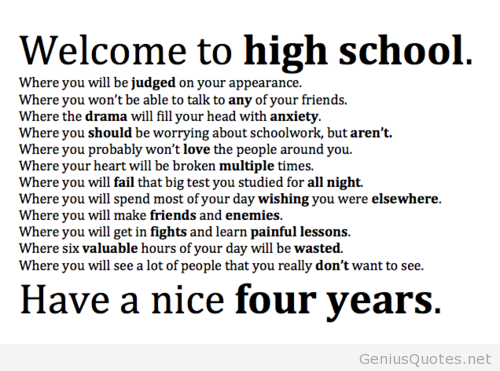 Teen Quotes welcome to high school
